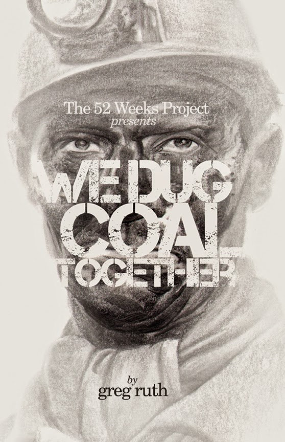 WE DUG COAL TOGETHER