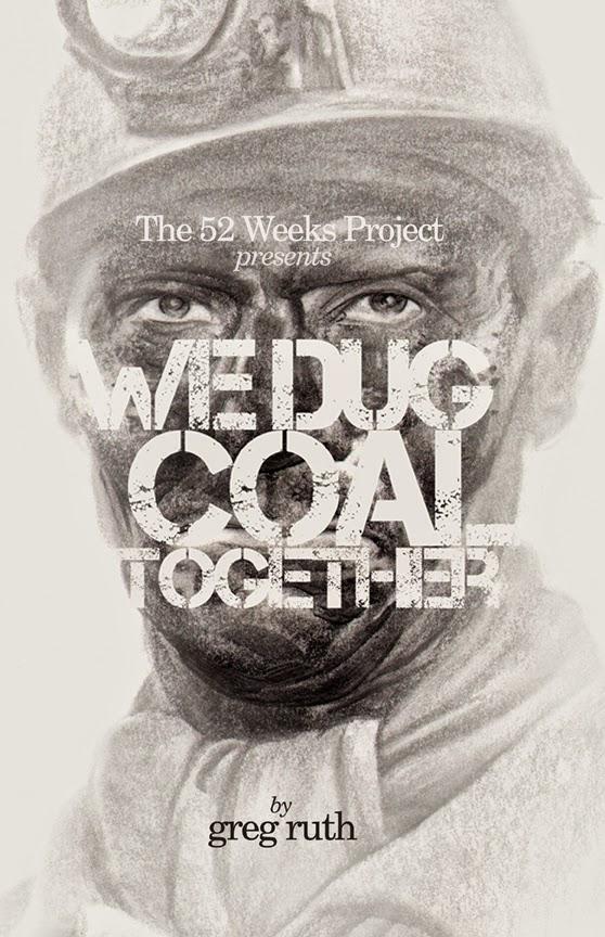 WE DUG COAL TOGETHER