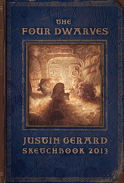 Justin Gerard's Skletchbook 2013: The Four Dwarves