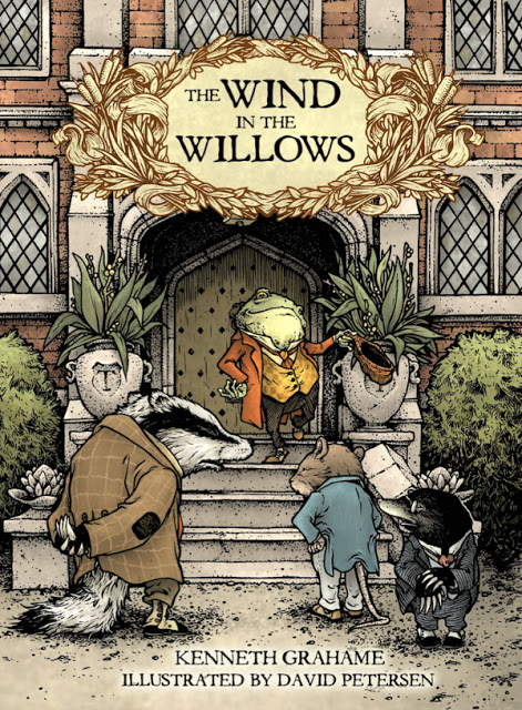 David Petersen's The Wind in the Willows