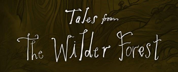 Tales from the Wilder Forest Kickstarter