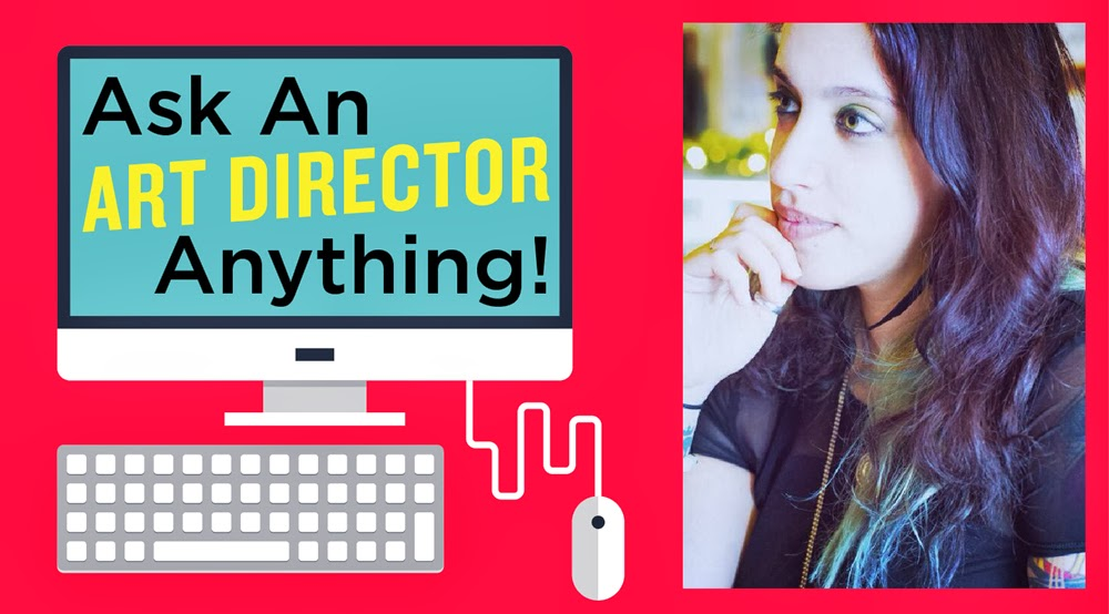 Art Director AMA: Ask An AD Anything