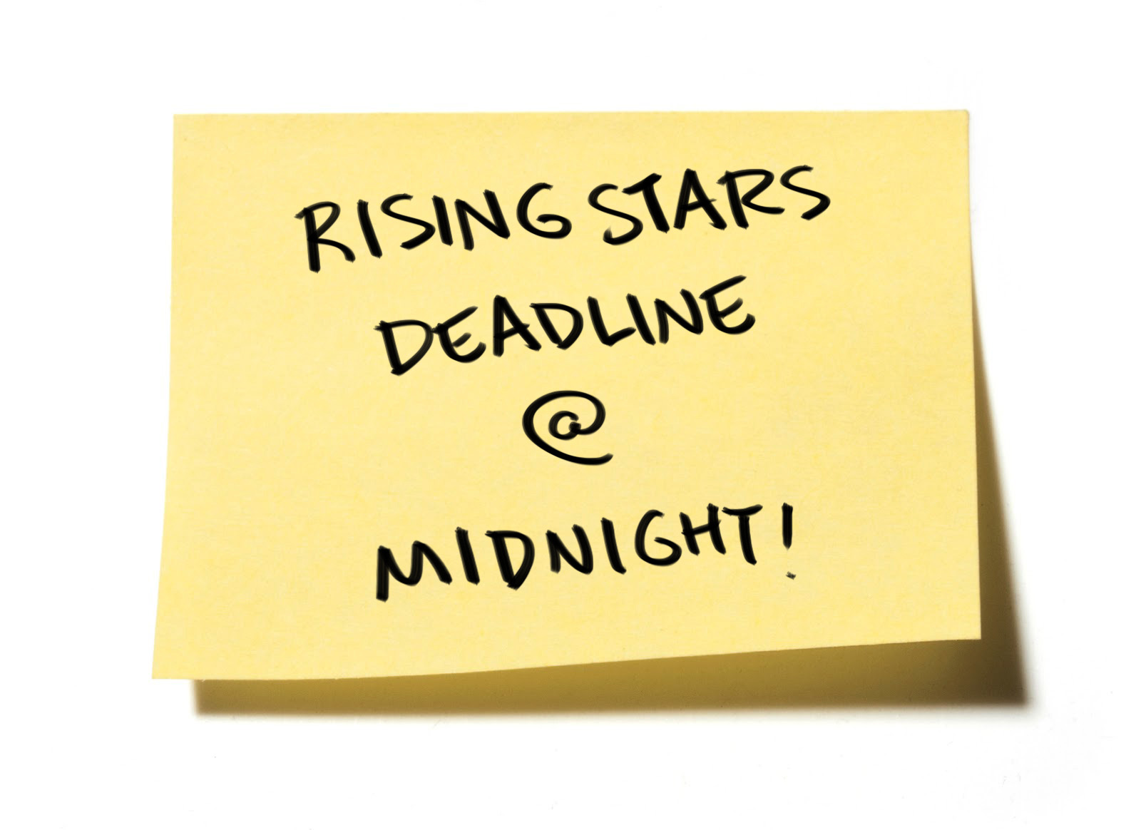 Reminder : Rising Stars Deadline!