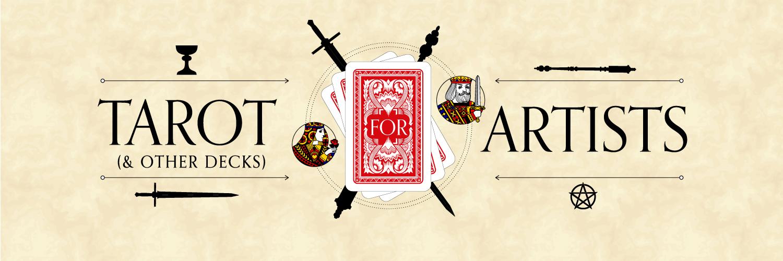 Magic for Artists Part 2: Tarot & Other Decks