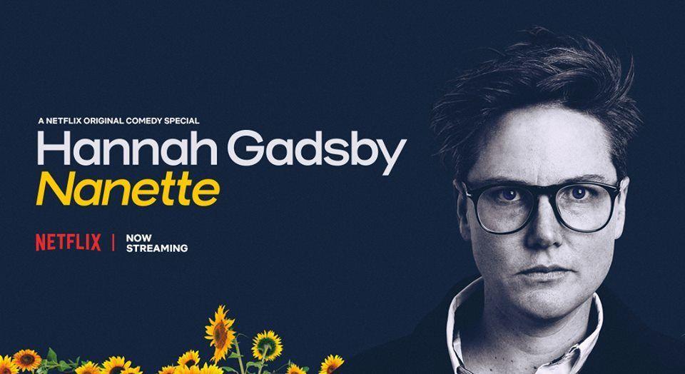 """Hannah Gadsby's """"Nanette"""""""
